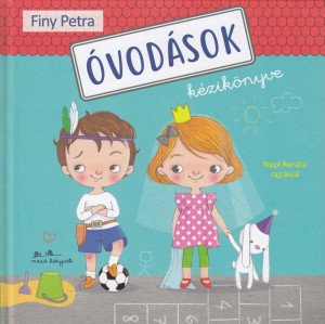 Finy Petra: Óvodások kézikönyve