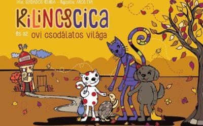 Szabados Melinda-Aros Éva: Kilincscica és az ovi csodálatos világa